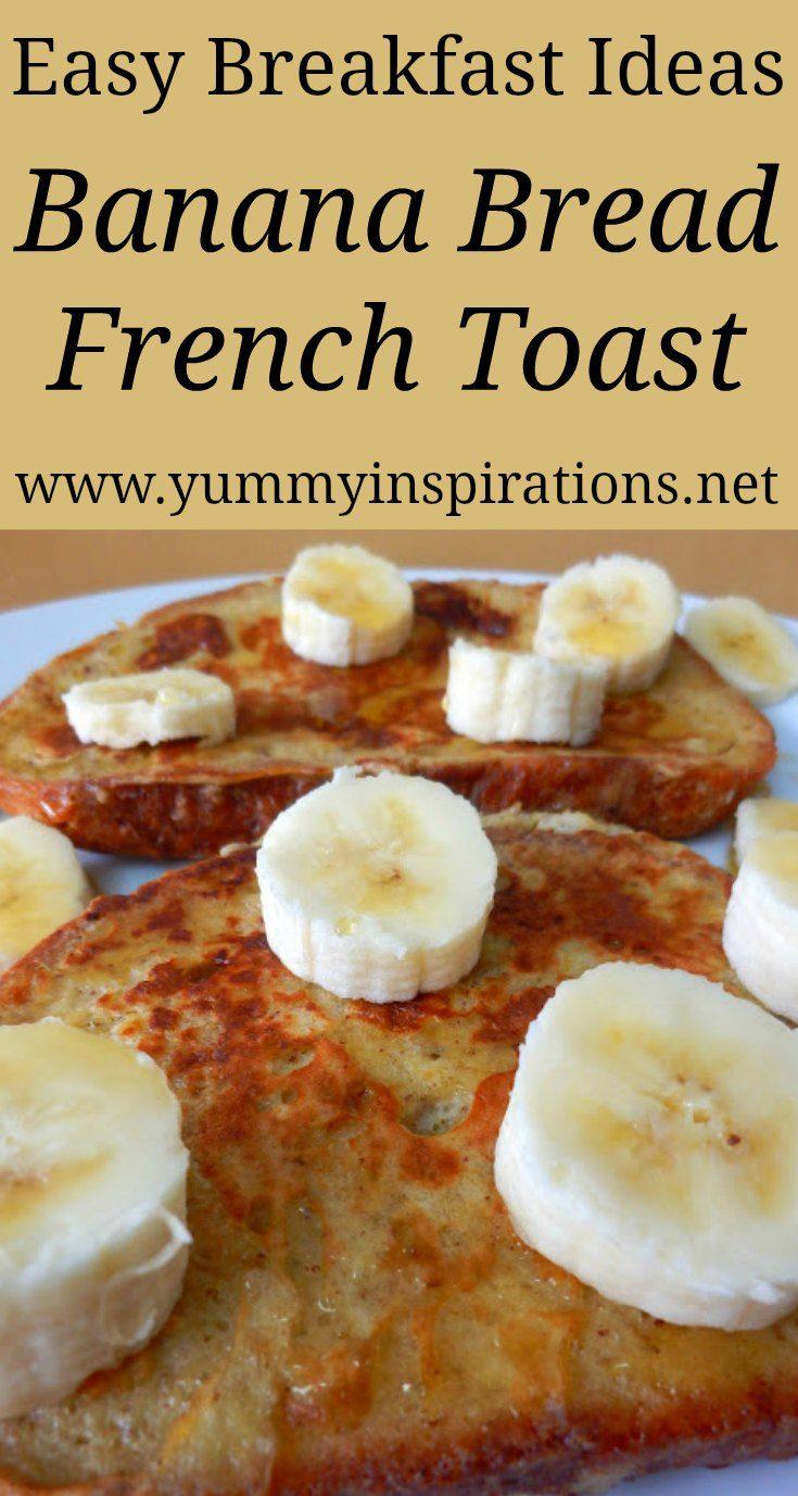Banana Bread French Toast Recipe Easy Healthy Breakfast Ideas
