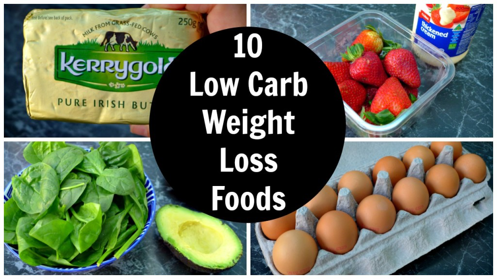 10 Low Carb Weight Loss Foods