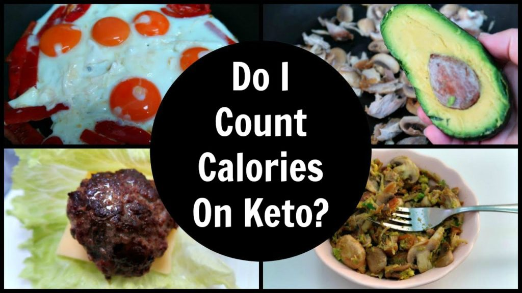Do I Count Calories On The Ketogenic Diet?