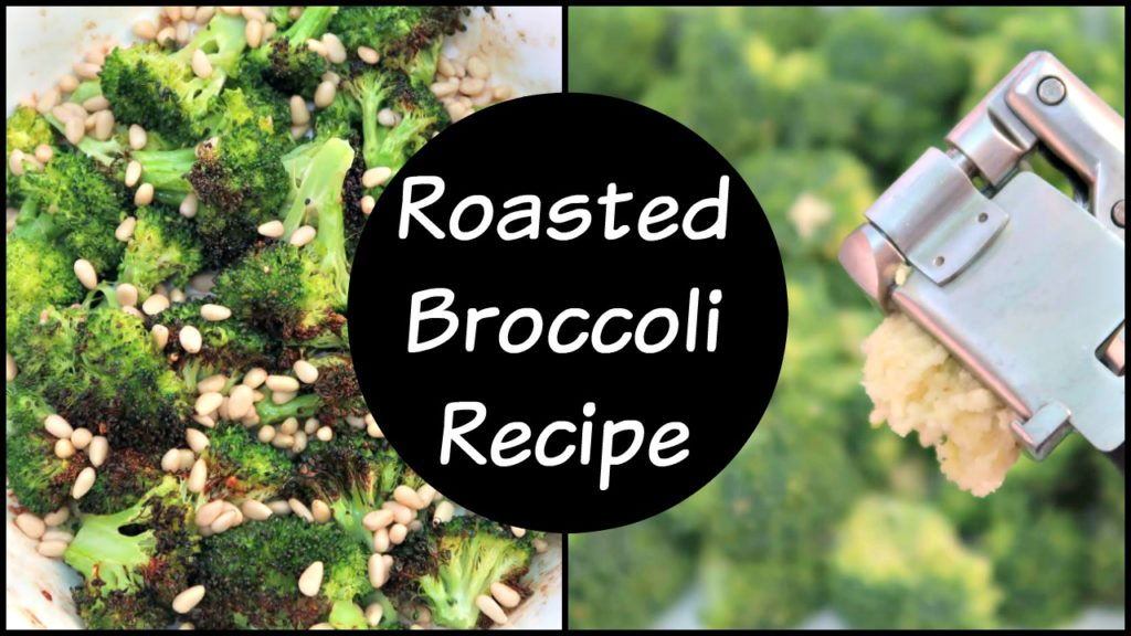 Roasted Broccoli Recipe with Garlic and Lemon
