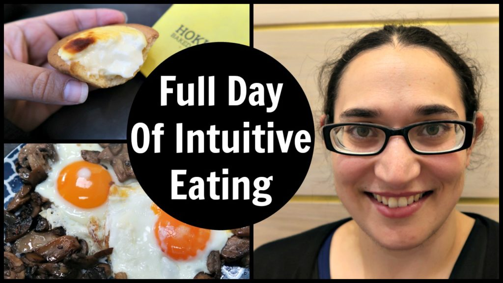 Full Day Of Intuitive Eating