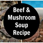 Beef and Mushroom Soup Recipe - Low carb, keto diet soup recipe plus video tutorial. One of the easiest keto soups!