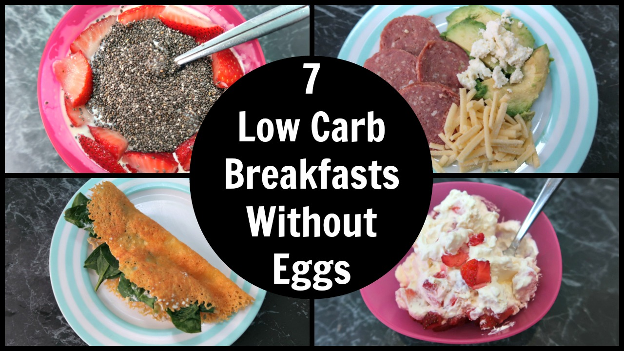 7 Low Carb Breakfast Without Eggs Collage