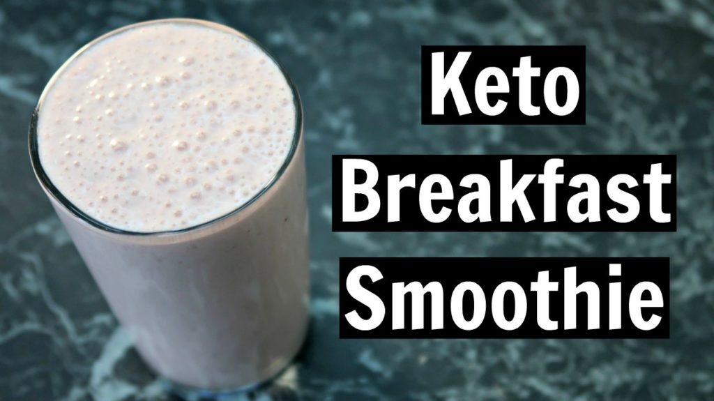 Keto Breakfast Smoothie