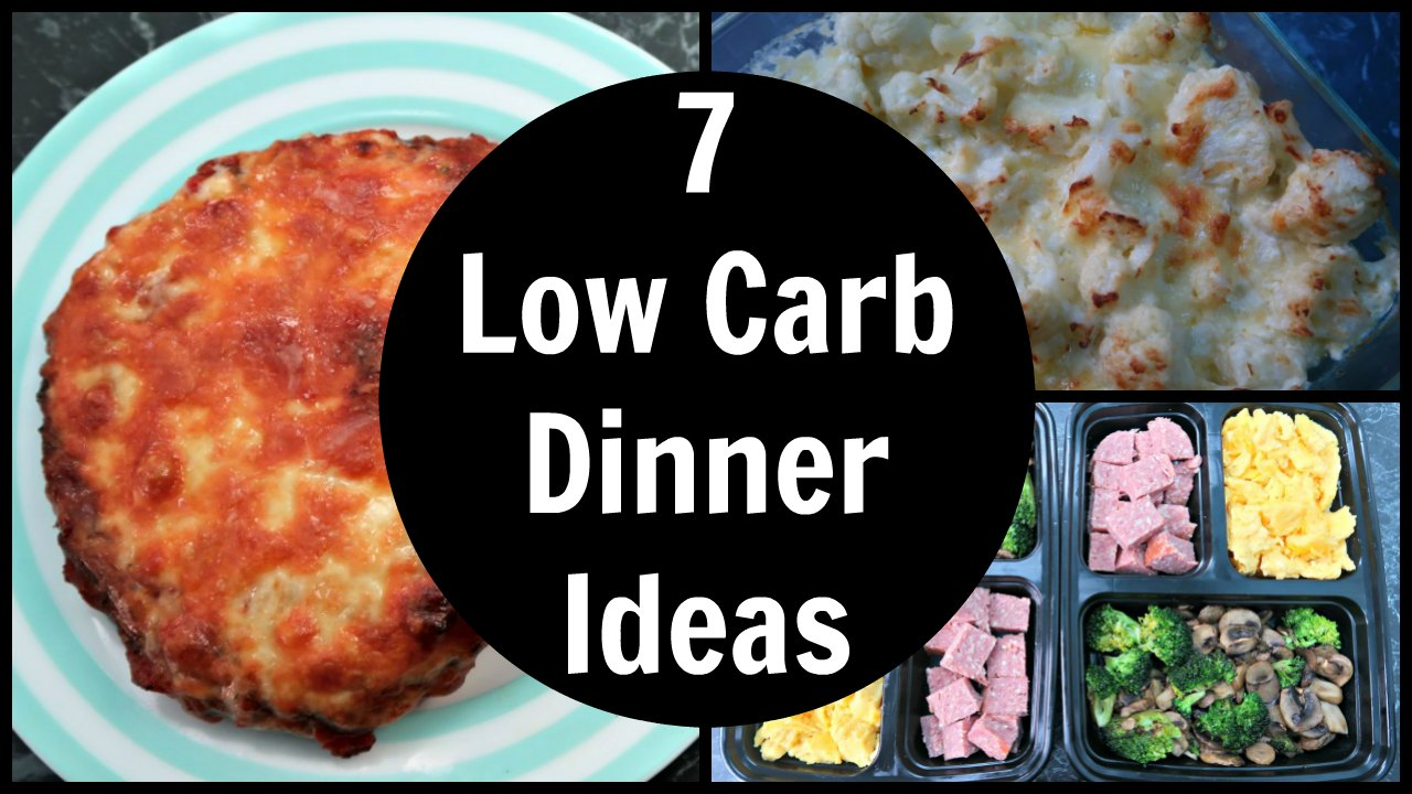7 Low Carb Dinner Ideas