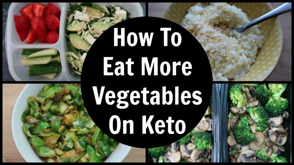 How To Eat More Vegetables On Keto
