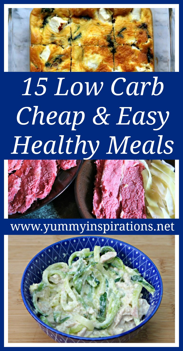 15 Cheap Easy Healthy Meals - Low Carb & Keto Diet friendly dinners that are quick to prepare and budget friendly.