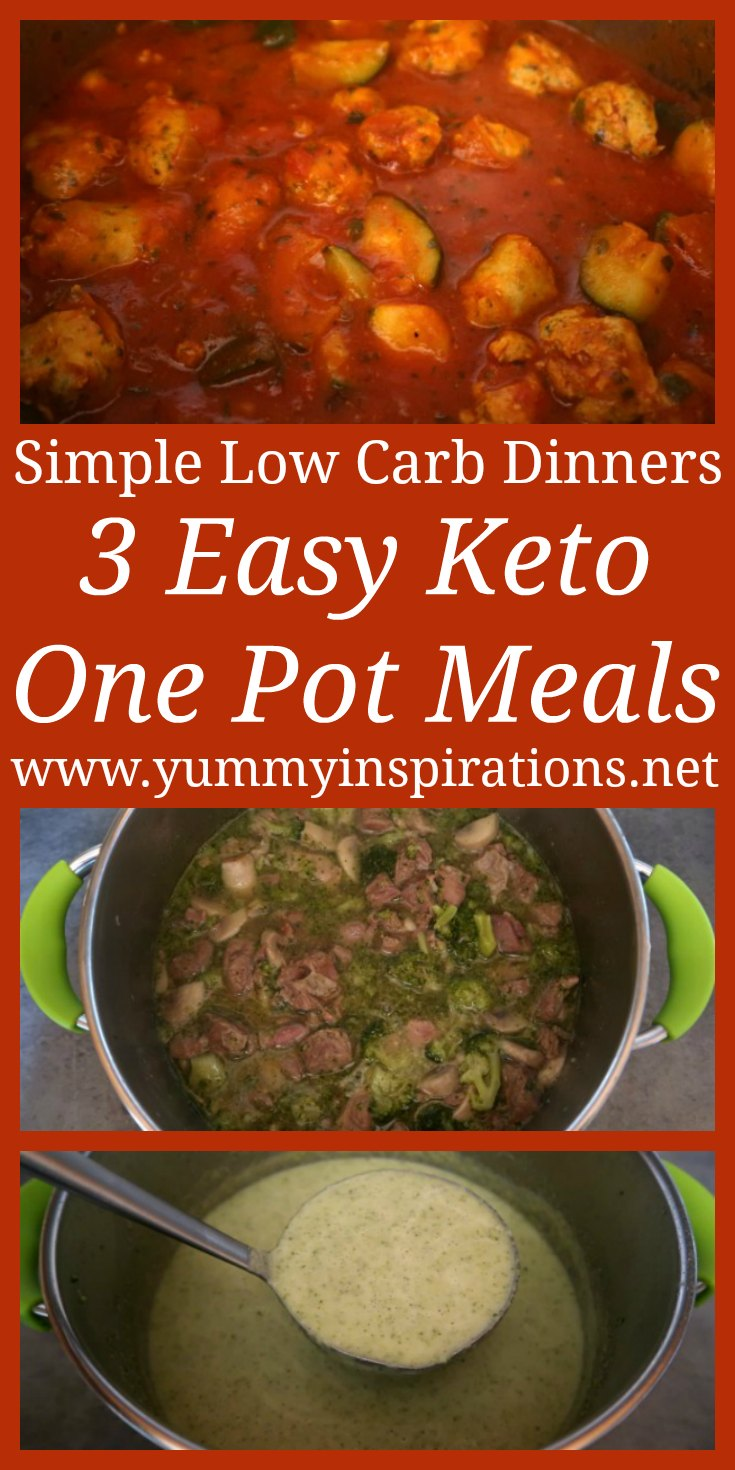3 Easy Keto One Pot Meals - Quick and Simple Low Carb One Pot Meal Recipes - including Irish Lamb Stew, Vegetarian Broccoli Soup and Chicken Sausage Casserole.