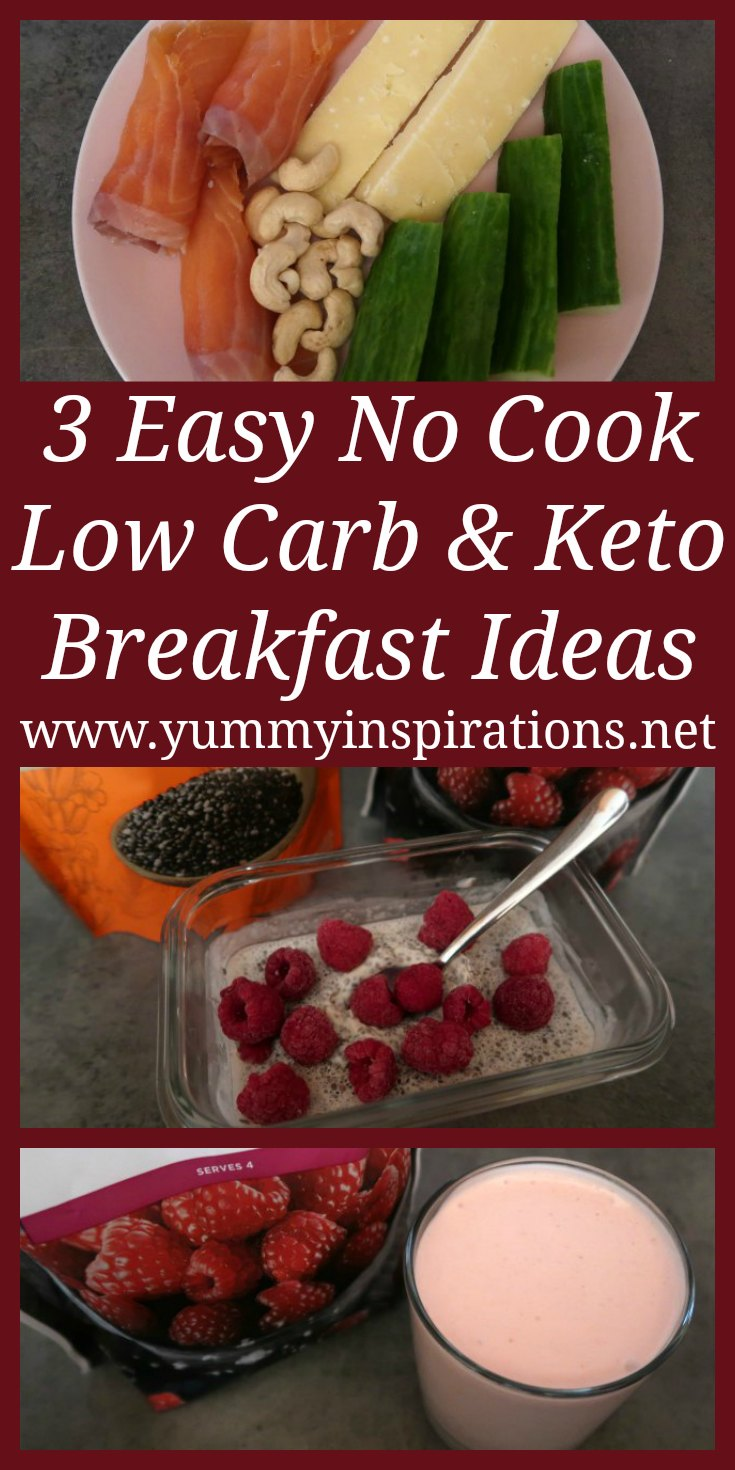 3 No Cook Low Carb Breakfast Ideas - Easy Keto Diet Breakfast Without Eggs Recipes for make ahead grab and go breakfasts.