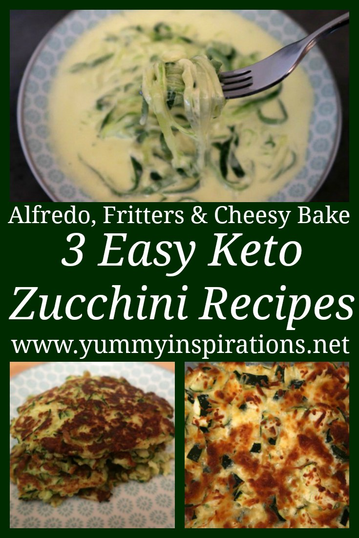 3 Keto Zucchini Recipes - Easy low carb vegetarian recipe ideas for zucchini (or courgette) fritters, casserole and zucchini noodle alfredo.
