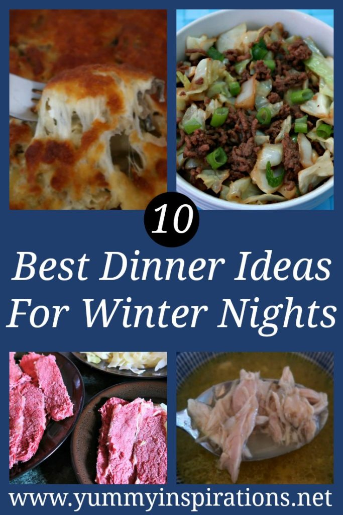 10 Best Dinner Ideas For Winter Nights - easy warming hearty meals for when it's cold outside and rainy nights including soup, stew and simple casserole bake recipes.