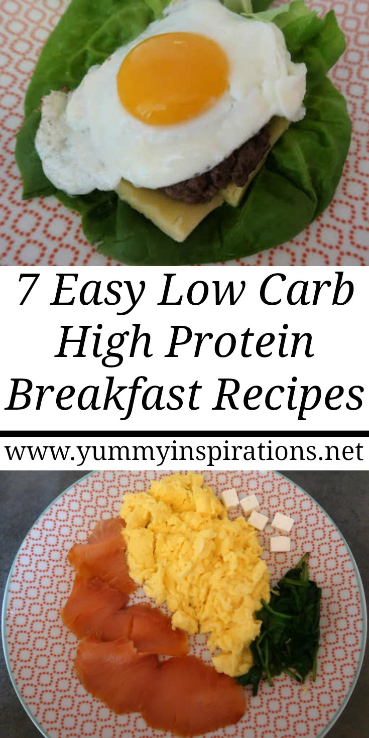 7 High Protein Low Carb Breakfast Recipes - easy ideas for breakfasts - with the full recipe, video and instructions for each breakfast - with eggs and some with no eggs too.