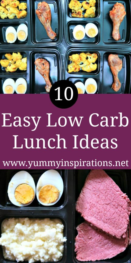 10 Easy Low Carb Lunch Ideas - quick and simply gluten free lunch box ideas for work or home.