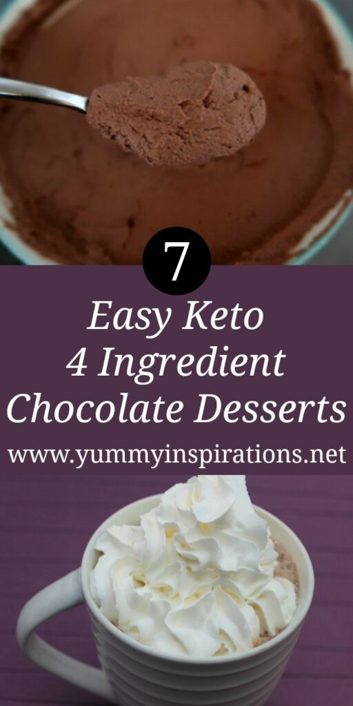 7 Keto Chocolate Desserts Recipes With 4 Ingredients - Easy Low Carb Dessert Ideas to satisfy your sweet tooth.
