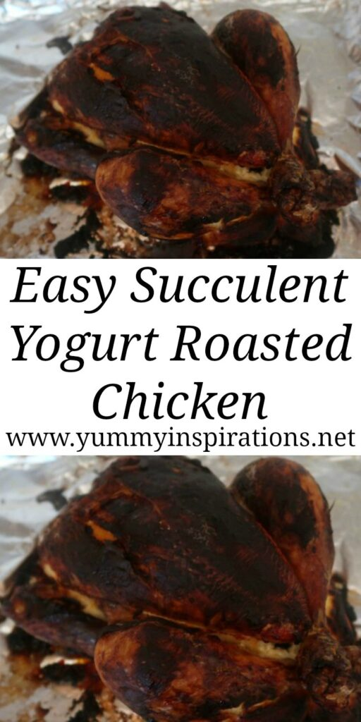 Yogurt Roasted Chicken Recipe - How to make roast chicken that's marinated with yogurt overnight - with the video tutorial.