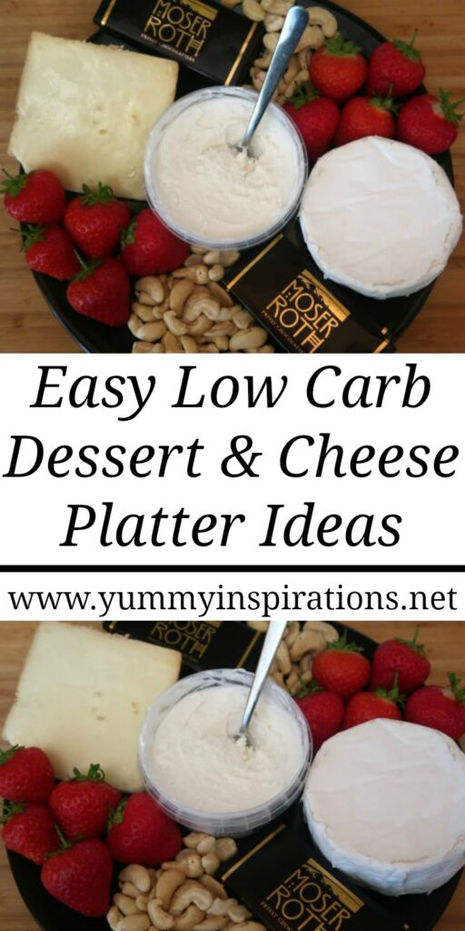 Keto Cheese Platter Ideas - How to put together and build a low carb friendly dessert board with cheese, chocolate, fruit and nuts. With the video.