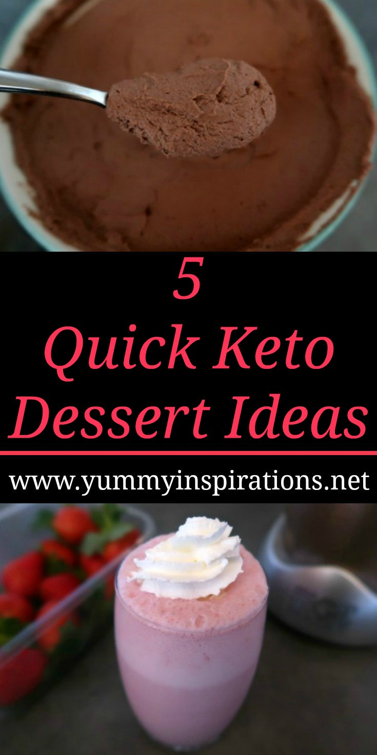 5 Quick Keto Desserts - Quickest Low Carb Dessert Recipes including fast and easy super simple sugar free sweet treats.