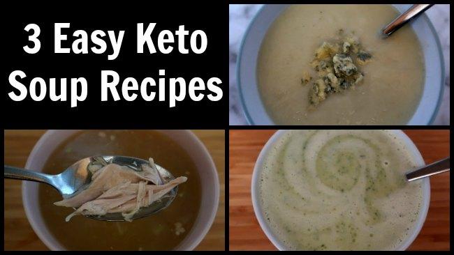 3 idées de soupe Keto faciles - Comment faire des soupes à faible teneur en glucides