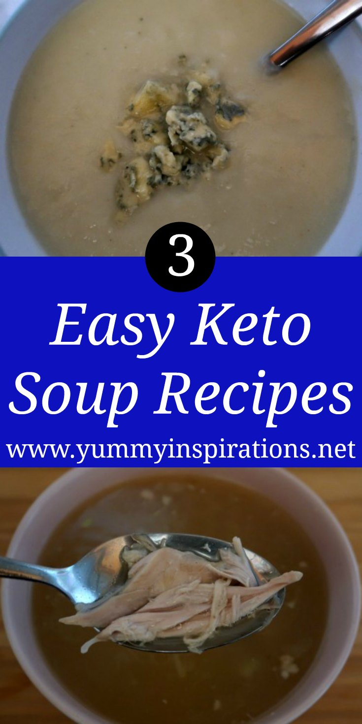 3 Keto Soup Ideas - How to make easy low carb soups with vegetables, chicken and other ketogenic ingredients - with the video.