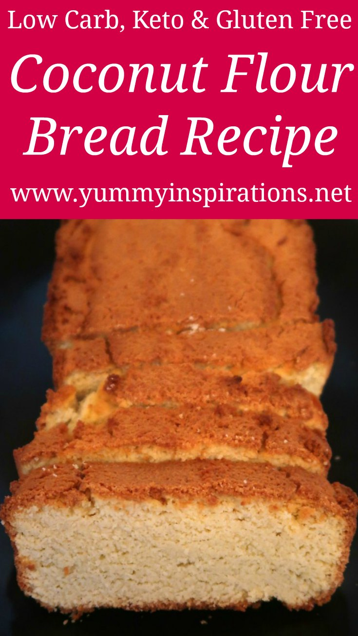 Coconut Flour Bread Recipe – Easy Low Carb, Keto, Paleo & Gluten Free Bread Recipe – only 2.5 Net Carbs per slice – with the video.
